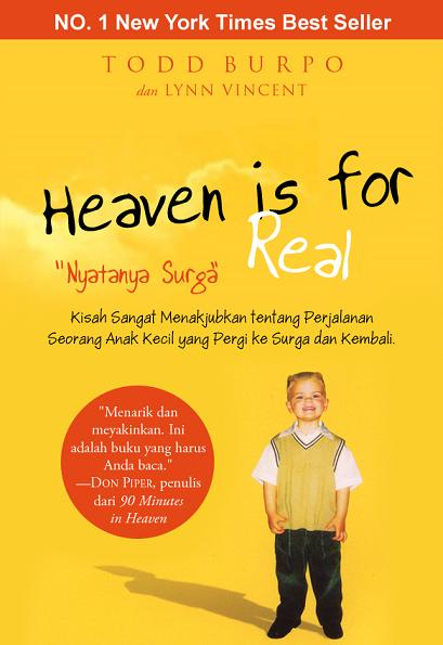 Heaven is for Real – Nyatanya Surga