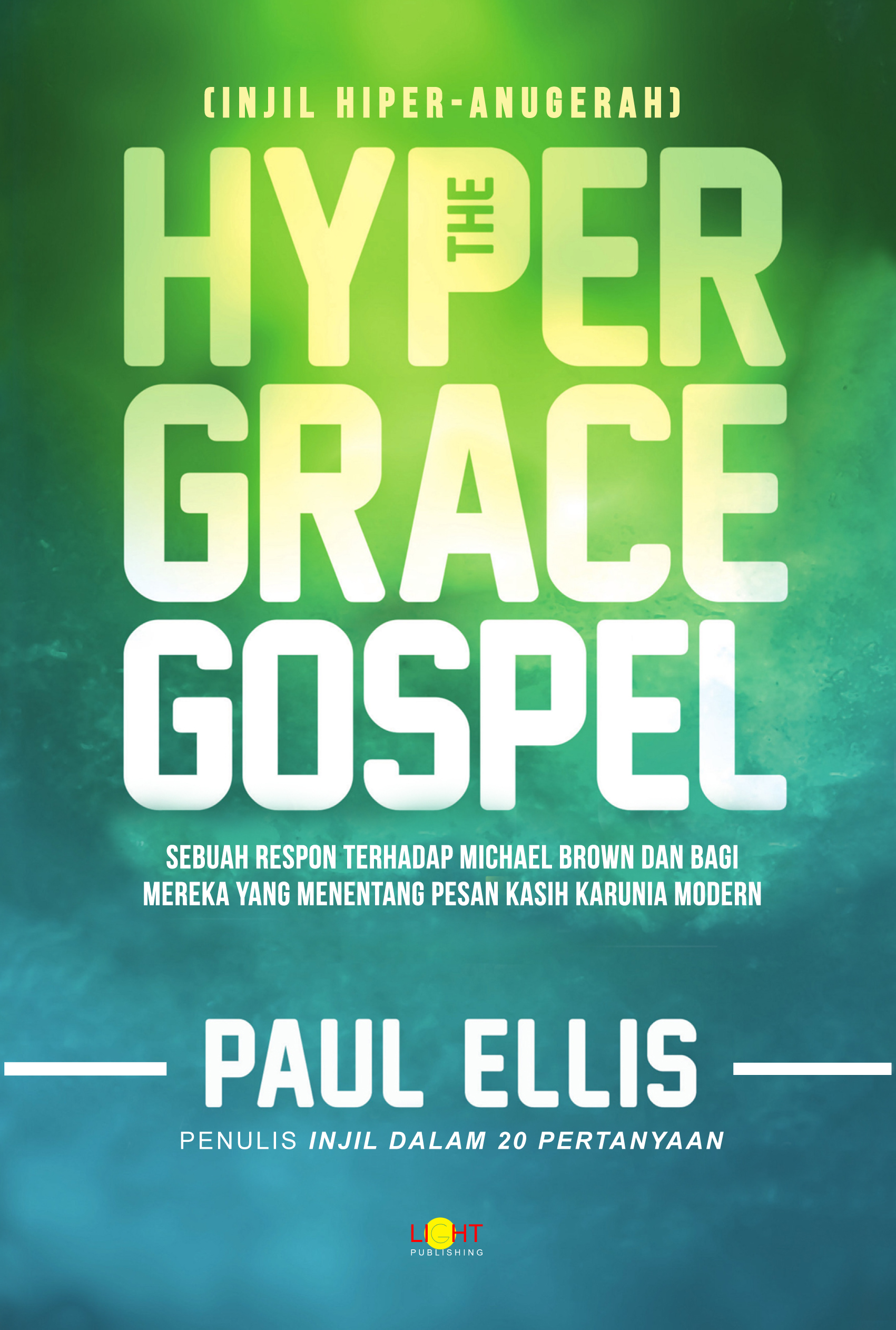 The Hyper Grace Gospel