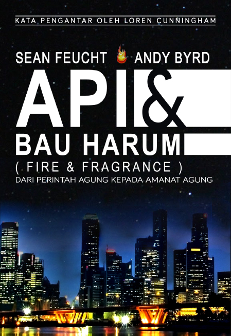 Api & Bau Harum (Fire & Fragrance)