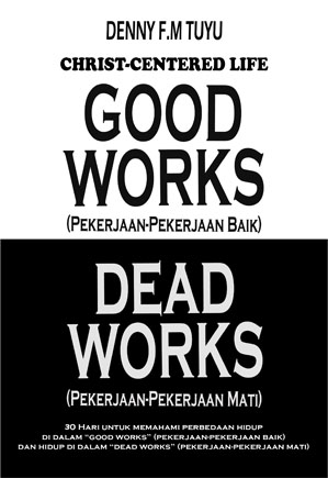 Good Works VS Dead Works