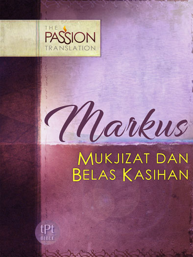 Markus The Passion Translation