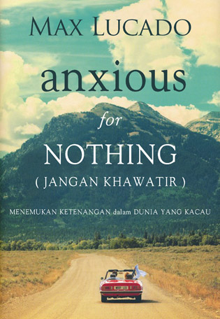 Jangan Khawatir (Anxious for Nothing)