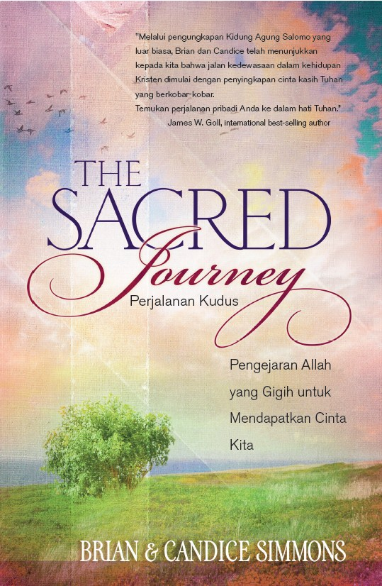 The Sacred Journey (Perjalanan Kudus)
