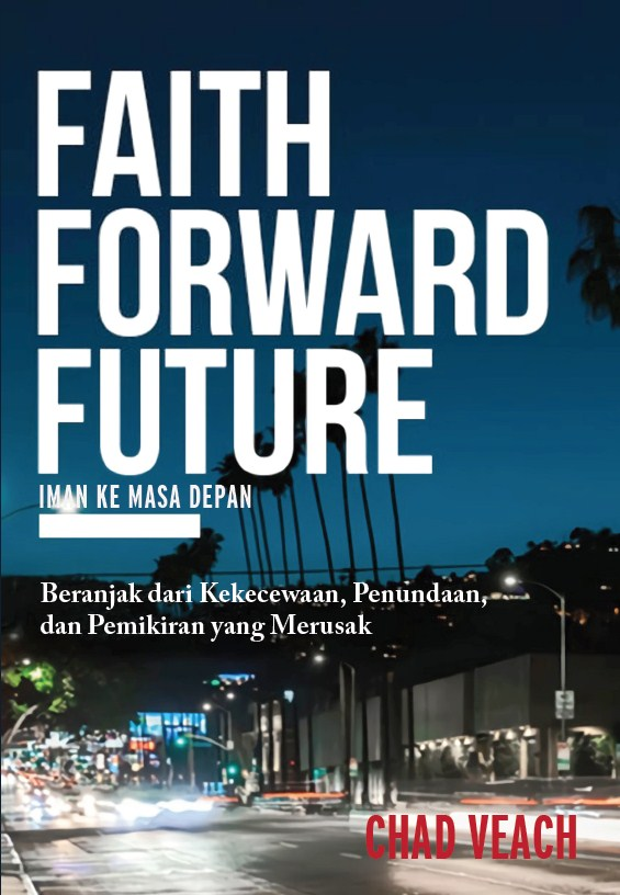 Faith Forward Future (Iman ke Masa Depan)