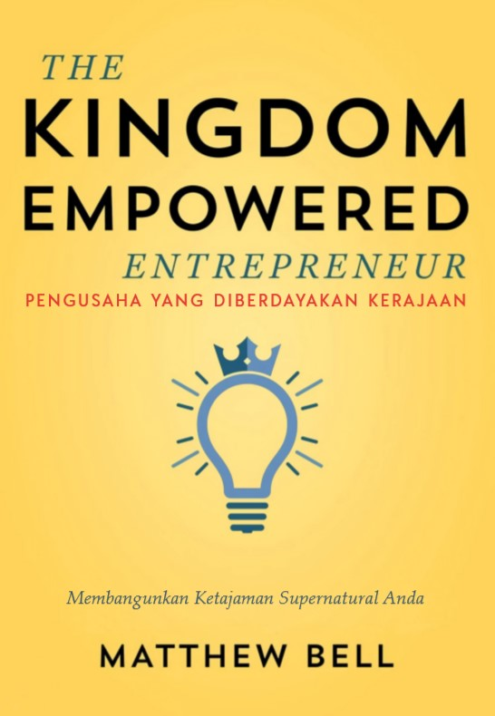 The Kingdom Empowered Entrepreneur (Pengusaha yang Diberdayakan