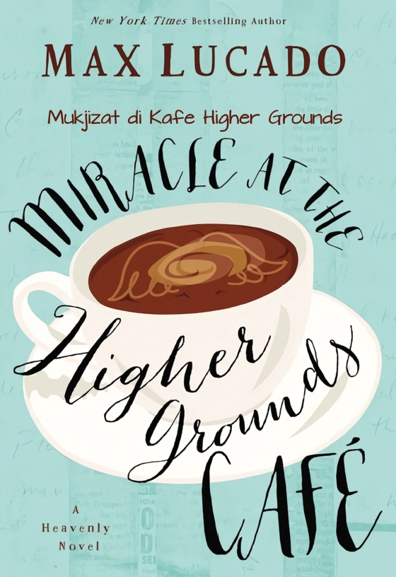 Mukjizat di Kafe Higher Ground (Novel Rohani)